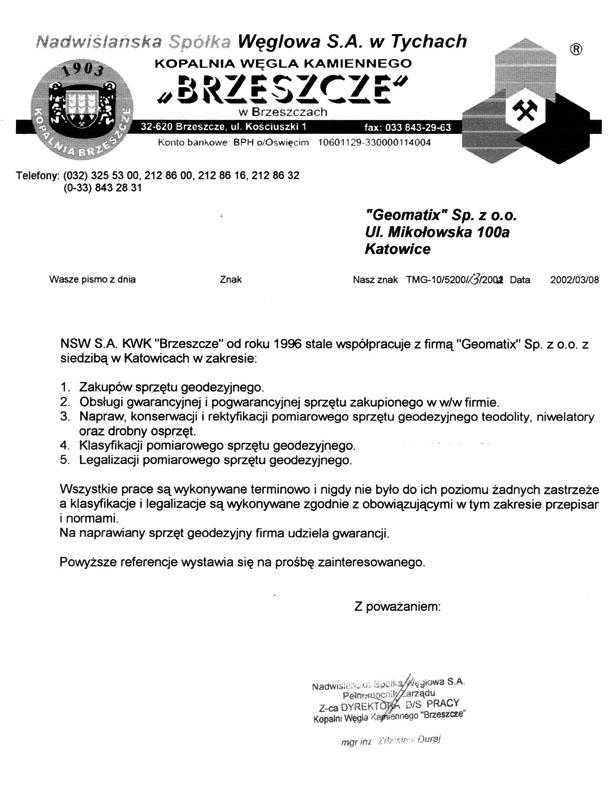 """Referencje 2002 dla sprzedaży i serwisu geodezyjnego od Nadwiślańskiej Spółki Węglowej S.A. KWK """"BRZESZCZE"""""""