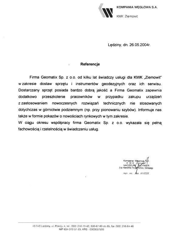 Referencje 2004 dla sprzedaży, serwisu geodezyjnego i wsparcia technicznego od Kompanii Węglowej S.A. KWK Ziemowit