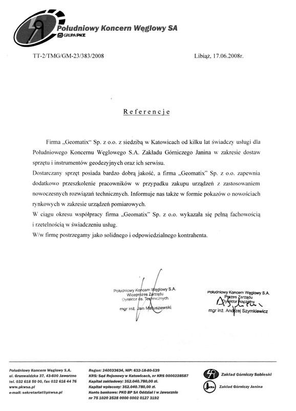 Referencje 2008 dla sprzedaży, serwisu sprzętu geodezyjnego i wsparcia technicznego od Południowego Koncerny Węglowego S.A., Zakład Górniczy Janina
