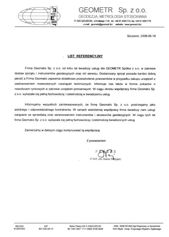 Referencje 2008 dla sprzedaży, serwisu sprzętu geodezyjnego i akcesoriów geodezyjnych oraz dla wsparcia technicznego od firmy GEOMETR Sp. z o.o.