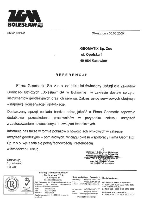 """Referencje 2009 dla sprzedaży, wsparcia technicznego i serwisu geodezyjnego od Zakładów Górniczo hutniczych""""Bolesław"""" S.A."""