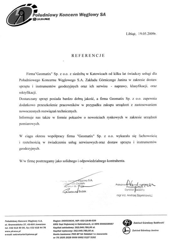 Referencje 2009 dla sprzedaży, wsparcia technicznego i serwisu geodezyjnego od Południowego Koncernu Węglowego S.A. Zakład Górniczy Janina