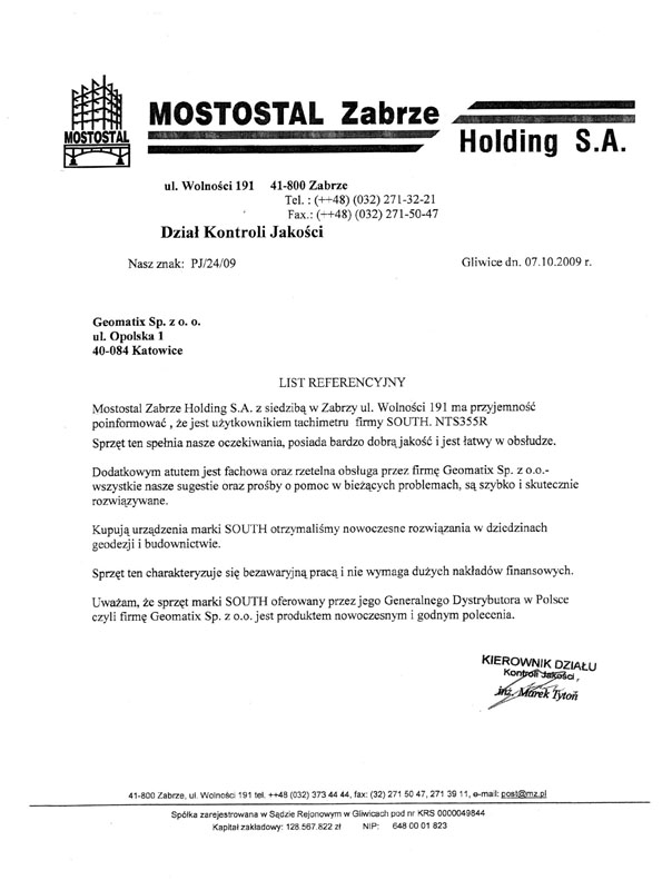 Referencje 2009 dla sprzedaży i wsparcia technicznego oraz opinia o sprzęcie pomiarowym (tachimetr SOUTH) od Mostostal Zabrze Holding S.A.