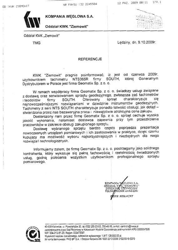 """Referencje 2009 dla sprzedaży i wsparcia technicznego oraz opinia o sprzęcie pomiarowym (tachimetr SOUTH) od Kompanii Węglowej S.A. oddział KWK """"Ziemowit"""""""