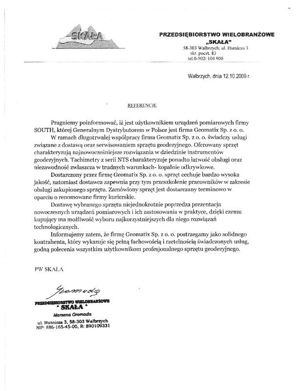 """Referencje 2009 dla sprzedaży i wsparcia technicznego oraz opinia o sprzęcie pomiarowym (tachimetry SOUTH) od Przedsiębiorstwa Wielobranżowego """"SKAŁA"""""""