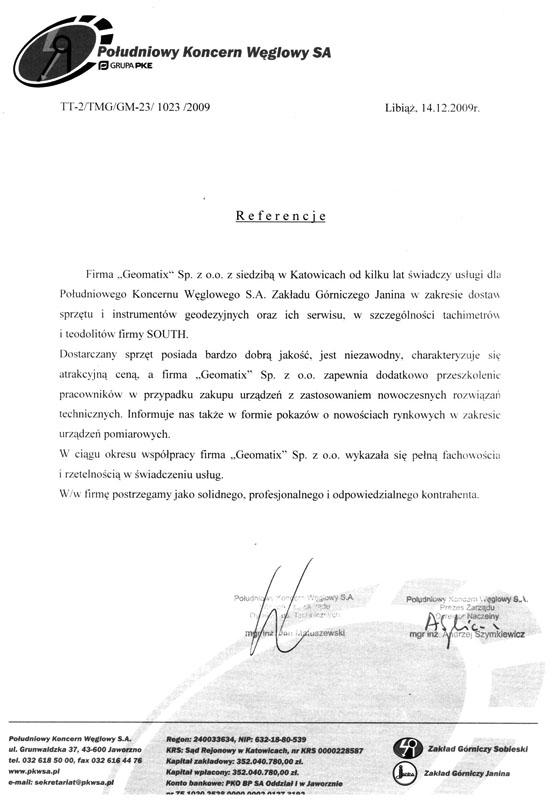 Referencje 2009 dla sprzedaży i wsparcia technicznego oraz opinia o sprzęcie geodezyjnym  (tachimetry, teodolity SOUTH) od Południowego Koncernu Węglowego S.A., Zakład Górniczy Janina