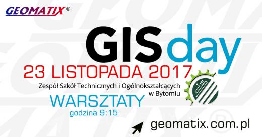 Zaproszenie na GIS day 2017 w ZSTiO Bytom, warsztaty z Geomatix
